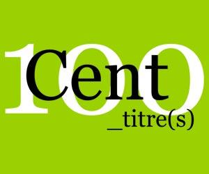 Cent_titre(s)