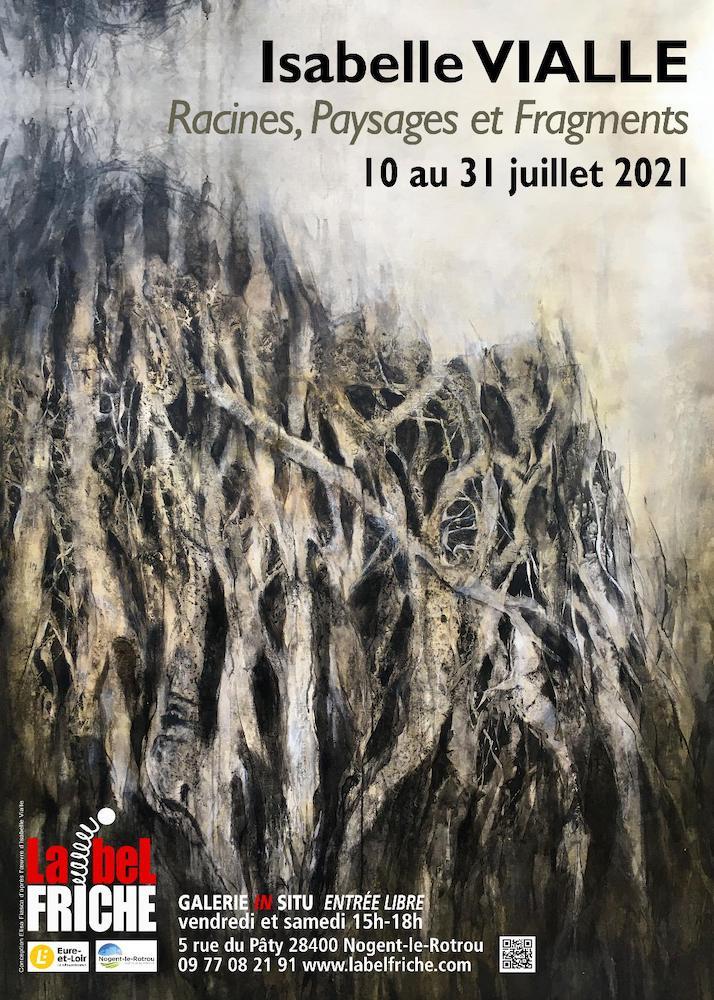 Isabelle Vialle – Racines, Paysages et Fragments